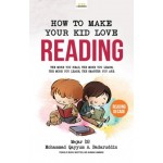 How To Make Your Kid Love Reading