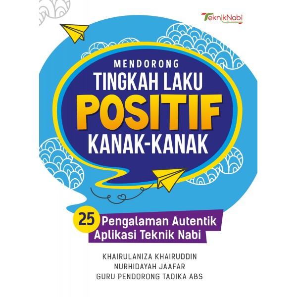 Mendorong Tingkah Laku Positif Kanak-kanak