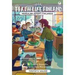 Teach Like Finland