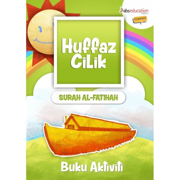 Huffaz Cilik Buku Aktiviti Surah Al - Fatihah