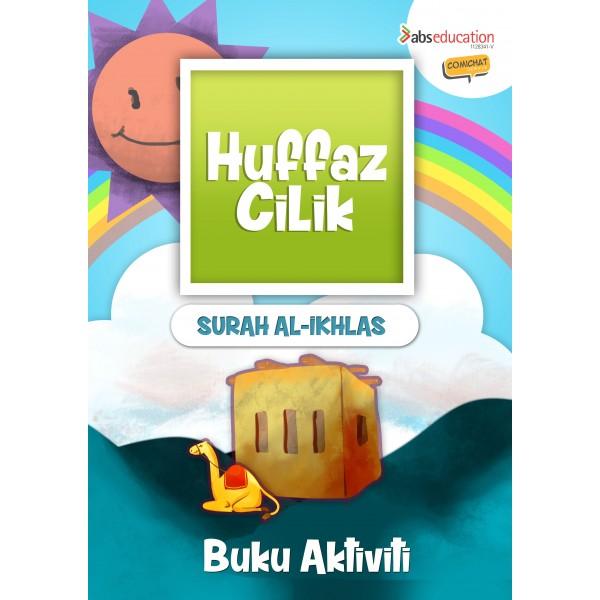 Huffaz Cilik Buku Aktiviti Surah Al - Ikhlas