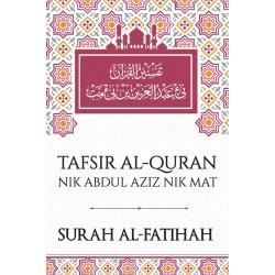 Tafsir Al Quran Nik Abdul Aziz Nik Mat (Surah Al Fatihah)